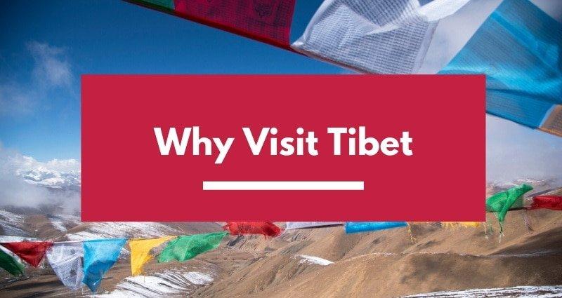 Why visit Tibet