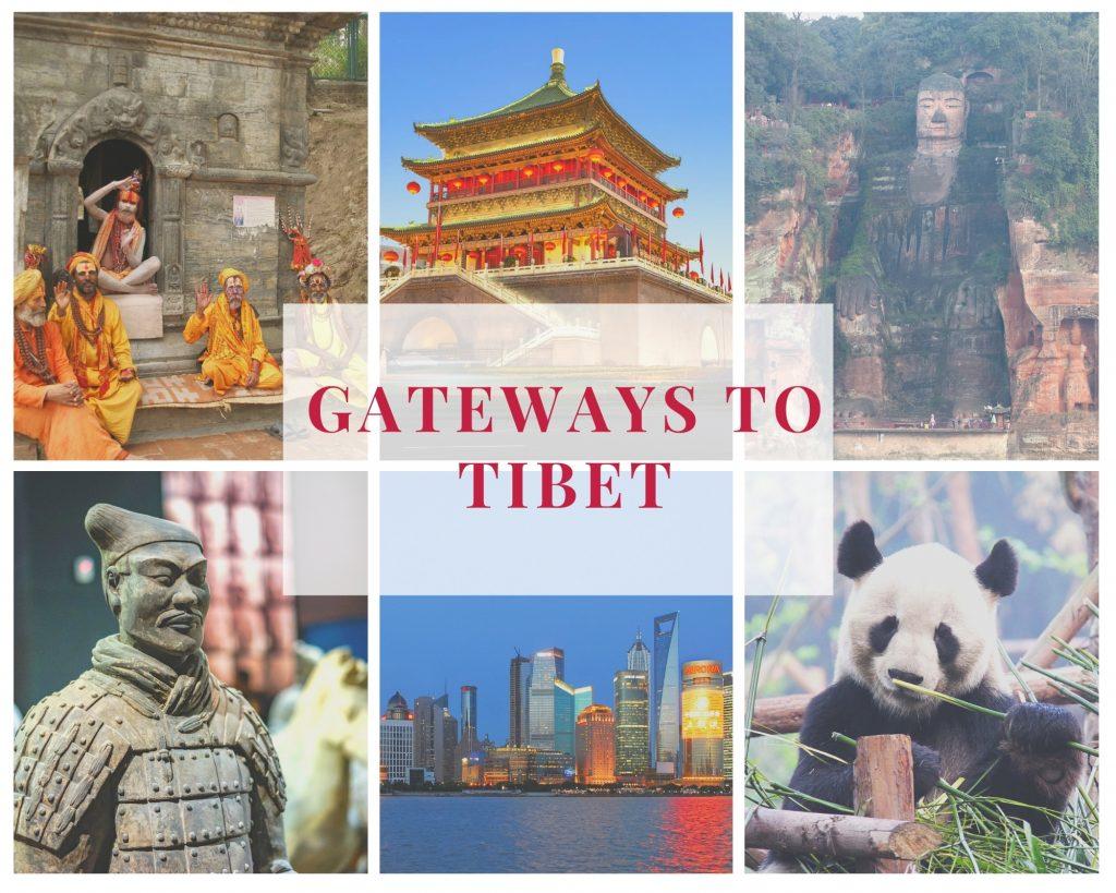 Gateways to Tibet